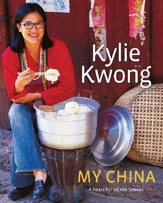 My China By Kwong, Kylie/ Griffiths, Simon (PHT)