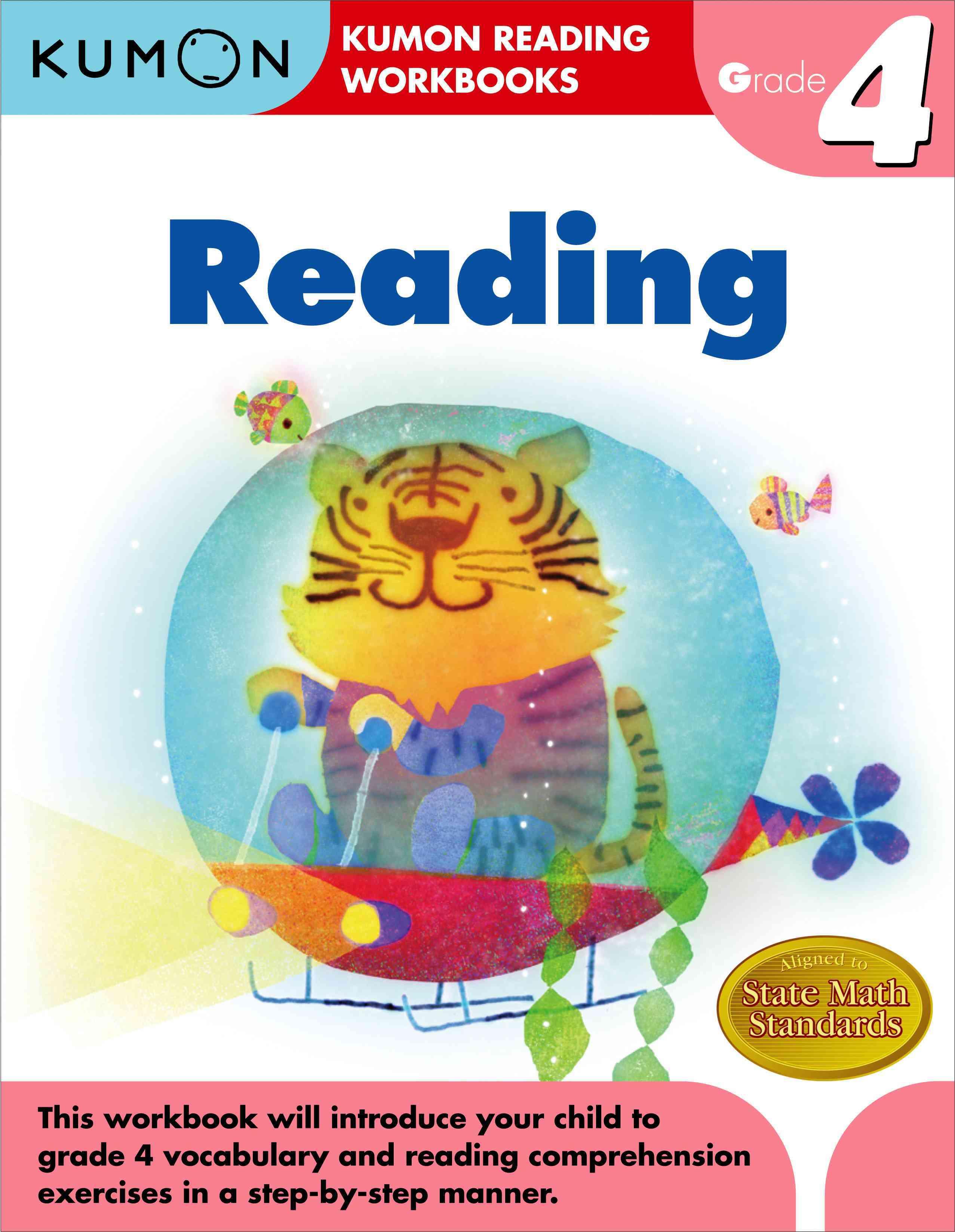 Reading Grade 4 By Kumon Pub. North America Ltd (COR)/ Namazue, Koji (ILT)/ Oba, Kenya (ILT)/ Takata, Kaori (ILT)/ Tajima, Naota (ILT)
